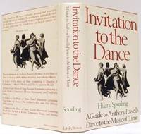 Invitation to the Dance: A Guide to Anthony Powell's Dance to the Music of Time