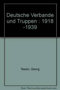 Deutsche Verbande und Truppen, 1918-1939.