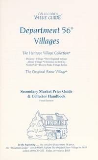 Department 56 Villages: The Heritage Village Collection / The Original Snow Village - Secondary Market Price Guide & Collector Handbook, 1996 Collector's Value Guide