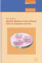QUALITY MATTERS FROM CLINICAL CARE TO CUSTOMER SERVICE QUINT ESSENTIALS GENERAL DENTISTRY PRACTICE M