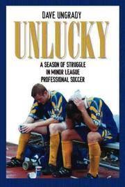 Unlucky: A Season of Struggle in Minor League Professional Soccer