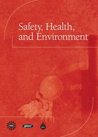 Safety, Health, and Environment by CAPT(Center for the Advancement of Process Tech)l