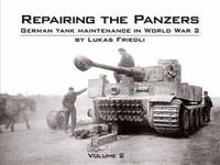 REPAIRING THE PANZERS VOL. 2