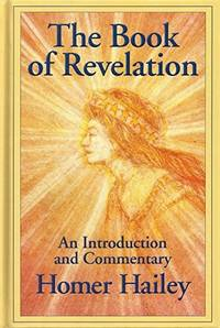 The Book of Revelation - An Introduction and Commentary