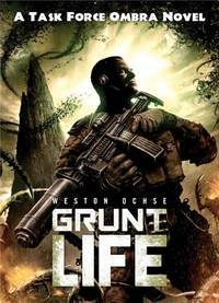 Grunt Life - Task Force Ombra vol. 1