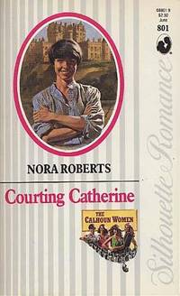Courting Catherine (The Calhoun Women)