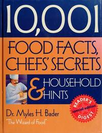 10,001 Food Facts, Chefs' Secrets, And H