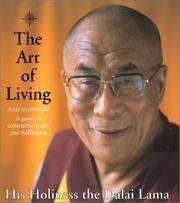 The Art of Living : A Guide to Contentment, Joy and Fulfillment
