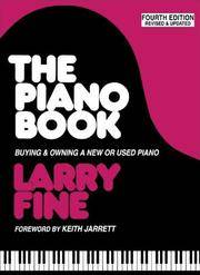 The Piano Book: Buying & Owning a New or Used Piano