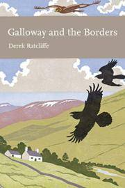 New Naturalist No. 101 GALLOWAY AND THE BORDERS