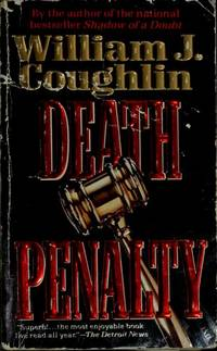 Death Penalty: A Novel by Coughlin, William J - 1992