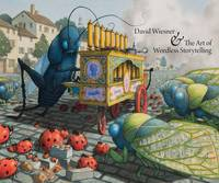 David Wiesner and the Art of Wordless Storytelling