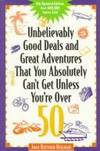 Unbelievably Good Deals and Great Adve 9ED (Unbelievably Good Deals and Great