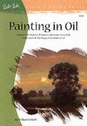 Painting in Oil (Artist's Library series #01)
