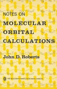 Notes on Molecular Orbital Calculations