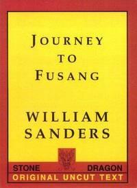 Journey to Fusang: The Original, Uncut Text
