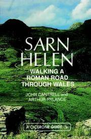 Sarn Helen: Walking a Roman Road Through Wales (A Cicerone guide)