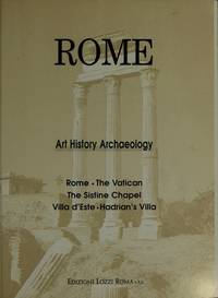 Rome and the Vatican: From Its Origins to the Present Time: Charm, Art, History in Nine Itineraries