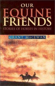 image of Our Equine Friends: Stories of Horses in History (Western Canadian Classics)