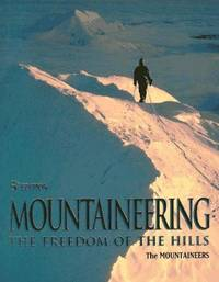 Mountaineering: The Freedom of the Hills by Don Graydon - Hardcover - 5th Edition - 1992 - from Endless Shores Books and Biblio.com