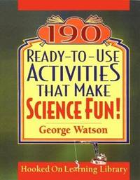 190 Ready-To-Use Activities That Make Science Fun