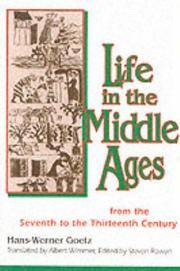 Life in the Middle Ages : From the Seventh to the Thirteenth Century