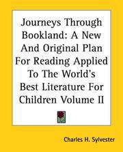 image of Journeys Through Bookland: A New And Original Plan For Reading Applied To The World's Best Literature For Children Volume II