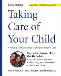 Taking Care of Your Child 6e: A Parent's