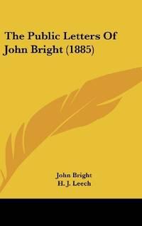 The Public Letters Of John Bright