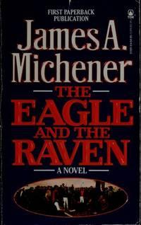 The Eagle and the Raven: A Novel
