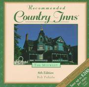 Recommended Country Inns the Midwest Illinois, Indiana, Iowa, Michigan,  Minnesota, Missouri, Nebraska, Ohio, Wisconsin