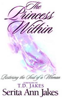 Princess Within: The Restoring of a Woman's Soul