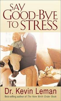 Say Good-Bye To Stress