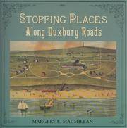 Stopping Places : Along Duxbury Roads