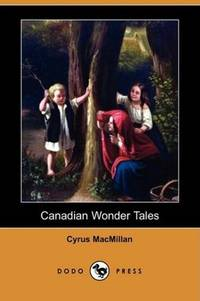 image of Canadian Wonder Tales (Dodo Press)