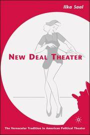 New Deal Theater: The Vernacular Tradition in American Political Theater