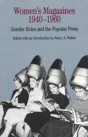 Women's Magazines, 1940-1960: Gender Roles and the Popular Press (The Bedford Series in...