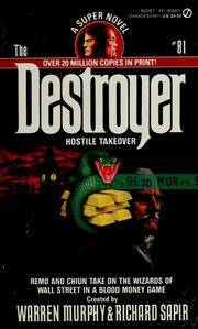 The Destroyer, #81: Hostile Takeover
