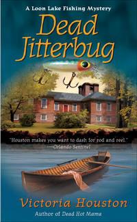 Dead Jitterbug: A Loon Lake Fishing Mystery