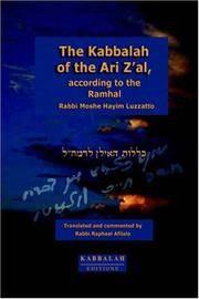 The Kabbalah of the Ari Z'al, According to the Ramhal