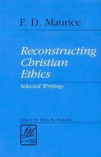RECONSTRUCTING CHRISTIAN ETHICS (Library of Theological Ethics)
