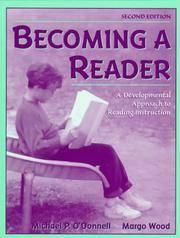 Becoming a Reader:a Developmental Approach to Reading Instruction: A Developmental Approach to...