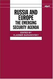 Russia and Europe: The Emerging Security Agenda (SIPRI Monographs)