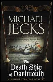 DEATH SHIP OF DARTMOUTH - Knights Templar Mystery