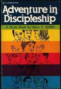 Adventure in discipleship: A study book