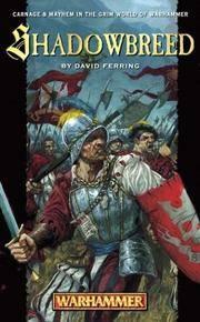 Shadowbreed (Warhammer Novels)