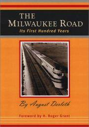 image of The Milwaukee Road: Its First Hundred Years