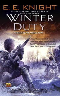 Winter Duty - Vampire Earth vol. 8 by E.E. Knight - 2010