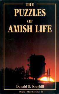 The Puzzles of Amish Life (People's Place Book No. 10)