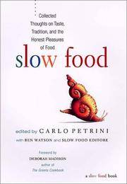 image of Slow Food: Collected Thoughts on Taste, Tradition, and the Honest Pleasures of Food
